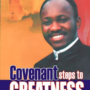 Covenant Steps to Greatness